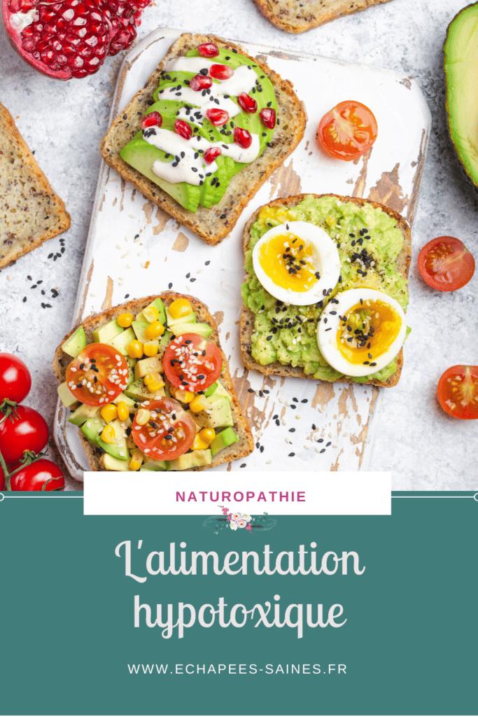 alimentation hypotoxique manger des aliments nutritifs pour garder une vitalité optimale #alimentationsaine #naturopathie #nutrition #equilibrealimentaire